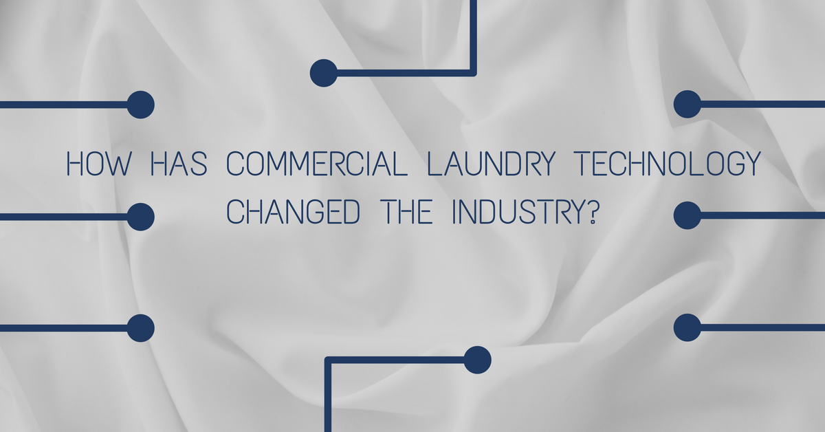 How has commercial laundry technology changed the industry_
