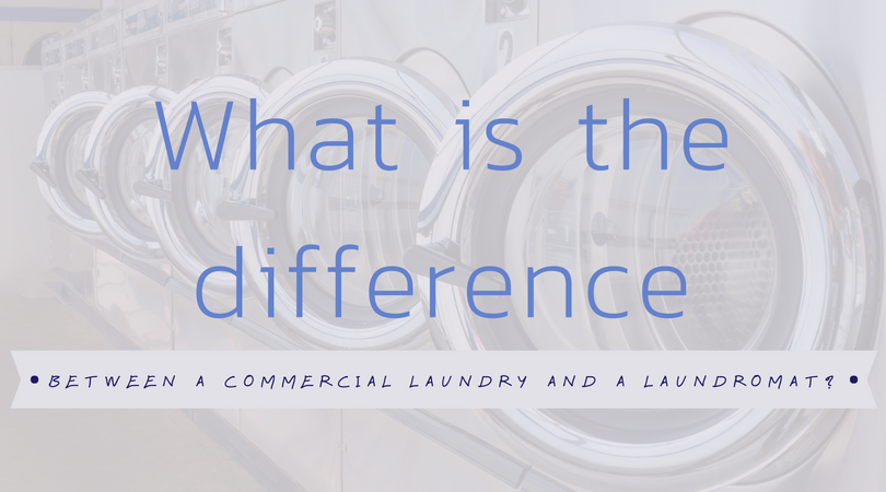 Laundromat vs. Commercial Laundry