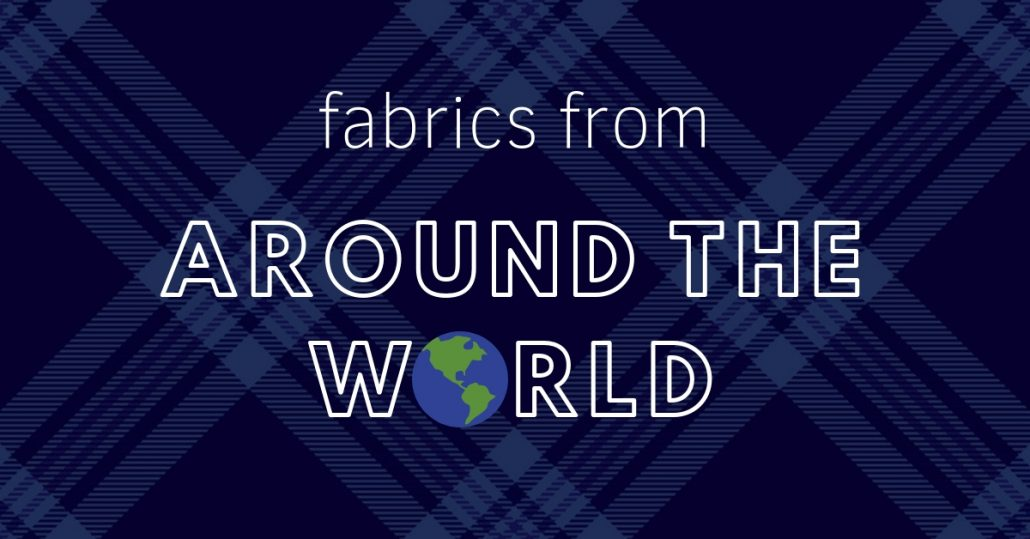 fabrics from around the world